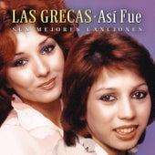 Así Fue: Mis Mejores Canciones by Las Grecas