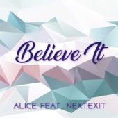 Believe It von Alice