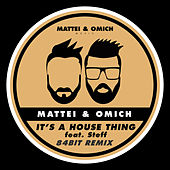 It's A House Thing (84Bit Remix) de Mattei