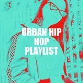 Urban Hip Hop Playlist by Hip Hop Hip Hop Classics