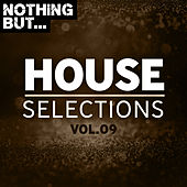 Nothing But... House Selections, Vol. 09 de Various Artists