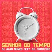 Senhor do Tempo de DJ Alan Nunes