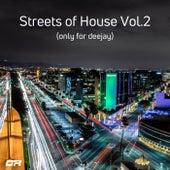Streets Of House, Vol. 2 de Various Artists