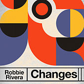 Changes by Robbie Rivera