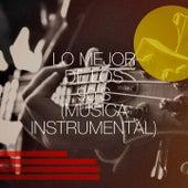 Lo Mejor De Los 90's (Música Instrumental) de Lady Diva, Countdown Singers, Saxophone Dreamsound, Knightsbridge, Jahtones, Graham Blvd, CDM Project, The Funky Groove Connection, Starlite Orchestra, Regina Avenue, Blue Fashion