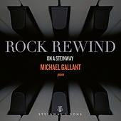 Rock Rewind on a Steinway de Michael Gallant