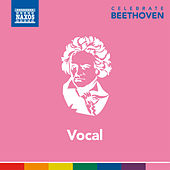 Celebrate Beethoven: Vocal by Various Artists