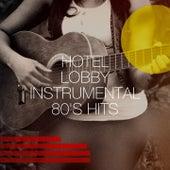 Hotel Lobby Instrumental 80's Hits de 80s Pop Stars, Années 80, Lo mejor de los 80