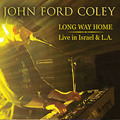 Long Way Home: Live in Israel & L.A. by John Ford Coley