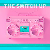 The Switch Up by X