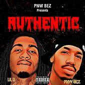 Authentic (feat. Lil B) by Pnw Bez