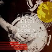 Lo Mejor de los 80's (Música Instrumental) by Chateau Pop, Movie Sounds Unlimited, Knightsbridge, Detroit Soul Sensation, The Funky Groove Connection, Main Station, Down4Pop, Graham Blvd, Six Pack 5, The Blue Rubatos, Starlite Singers, 2 Steps Up, Rainbow Connection, Countdown Nashville