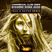 Diggers Song 2020 von Commercial Club Crew
