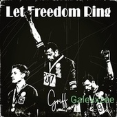 Let Freedom Ring by Griff