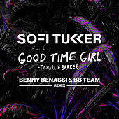 Good Time Girl (Benny Benassi & BB Team Remix) di Sofi Tukker