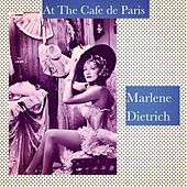 At the Cafe De Paris de Marlene Dietrich