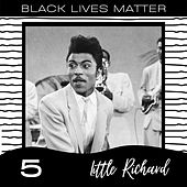 Black Lives Matter vol. 5 by Little Richard