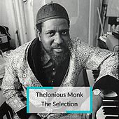 Thelonious Monk - The Selection de Thelonious Monk