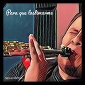 Para que lastimarme (Versión instrumental) de Hugo Guzman Music
