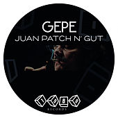 Juan Patch N' Gut de Gepe