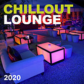 Chillout Lounge 2020 by Chillout Lounge