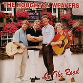 On the Road by The Houghton Weavers