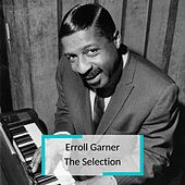 Erroll Garner - The Selection von Erroll Garner