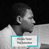 McCoy Tyner - The Selection von McCoy Tyner