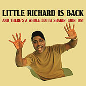 Little Richard Is Back (And There's a Whole Lotta Shakin' Goin' On!) by Little Richard