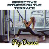 Effective Fitness on the Terrace – Pop Dance de Various Artists