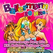 Ballermann 20 Hits 2020 (Mallorcastyle Party Hits XXL Mallorca Schlager Musik - DJ Malle und DJ Bierkönig bleiben eine Woche wach mit Anna Lena und feiern für immer und ewig bei Saufi Saufi eine liebe Suffia) von Various Artists