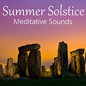 Summer Solstice Meditative Sounds by Various Artists