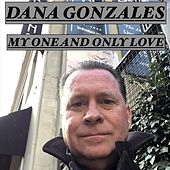 My One and Only Love de Dana Gonzales