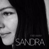 Far Away by Sandra