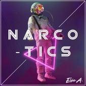 Narcotics von Erica