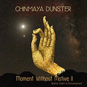 Moment Without Motive II (Guitar Duet in Coronavirus) by Chinmaya Dunster