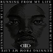 Running from My Life de Devin Di Dakta