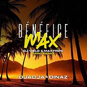 Bénéfice max (DJ Vielo & Maxtrips Afro Remix) de Djadja & Dinaz