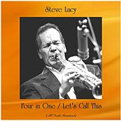 Four in One / Let's Call This (All Tracks Remastered) by Steve Lacy