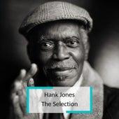 Hank Jones - The Selection by Hank Jones