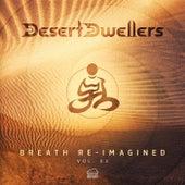 Breath Re-Imagined Vol.2 von Desert Dwellers