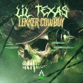 Lekker Cowboy von Lil Texas