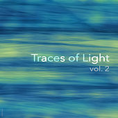 Traces Of Light Vol. 2 by Various Artists