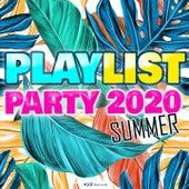 Playlist Party Summer 2020 von Mico C, Natacha Andreani, Dream C, Mac Grey, LK, Sheyn, Underès, Joe Cleere, BlakStorm, Willan, Chelero, James Izmad, Kolesky