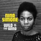 Wild Is The Wind by Nina Simone