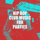 Hip Hop Club Music for Parties by Platinum Deluxe, Tough Rhymes, Slam Queenz, Regina Avenue, Groovy-G, Fresh Beat MCs