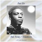 Sun Song / Transition (All Tracks Remastered) de Sun Ra