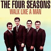 Walk Like A Man de The Four Seasons