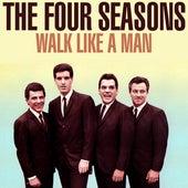 Walk Like A Man von The Four Seasons