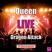 Dragon Attack (Live) by Queen